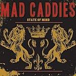 Mad Caddies State Of Mind/Backyard