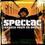 Spectac Lessons From The Ghetto (5-Track Maxi-Single) (Parental Advisory)