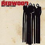 Redwood Best Laid Plans