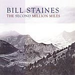 Bill Staines The Second Million Miles