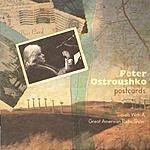 Peter Ostroushko Postcards