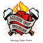 Agnostic Front Working Class Heroes (Split Album)