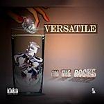 Versatile On The Rocks/Friday (Parental Advisory) (Single)