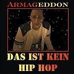 Armageddon Das Ist Kein Hip Hop EP