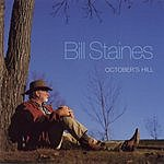 Bill Staines October's Hill