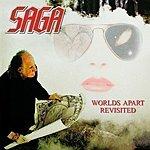 Saga Worlds Apart Revisited (Live)