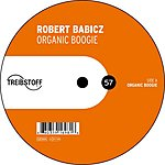 Robert Babicz Organic Boogie/Weekend