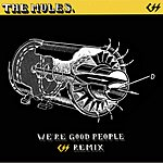 The Mules We're Good People (Remix Single)