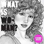 Eskimo Disco What Is Woman? (3-Track Maxi-Single)
