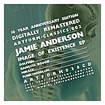 Jamie Anderson Image Of Existence EP