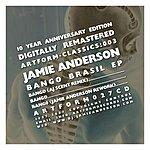 Jamie Anderson Bango Brasil EP