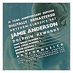 Jamie Anderson Dolphin Reworks (4-Track Maxi-Single)