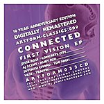 Connected First Vision EP