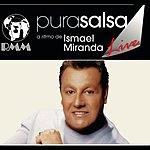 Ismael Miranda Pura Salsa Live: Ismael Miranda