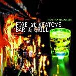 Roy Nathanson Fire At Keaton's Bar & Grill