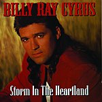 Billy Ray Cyrus Storm In The Heartland