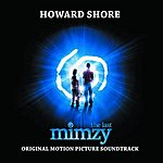 Howard Shore The Last Mimzy: Original Motion Picture Soundtrack