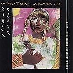 Wynton Marsalis Uptown Ruler Soul Gestures In Southern Blue, Vol.2