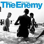 The Enemy Away From Here (Single)