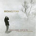 Michael Penn Palms & Runes, Tarot And Tea: A Michael Penn Collection