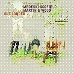 John Medeski Out Louder (With Bonus Disc)