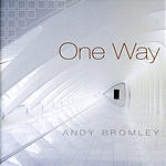 Andy Bromley One Way