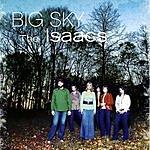 The Isaacs Big Sky