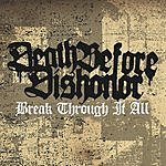 Death Before Dishonor Break Through It All (3-Track Maxi-Single)