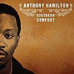 Anthony Hamilton Southern Comfort (Parental Advisory)