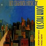 Jesse Mills The Chamber Music Of John Musto