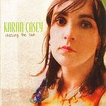 Karen Casey Chasing The Sun