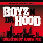 Boyz N Da Hood Everybody Know Me (Edited Version) (Single)