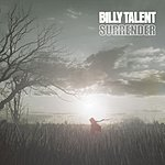 Billy Talent Surrender / This Suffering