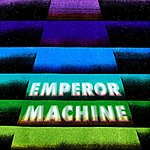 Emperor Machine Vertical Tones And Horizontal Noise, Part 2 (Single)