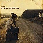 Beth My Own Way Home (Bonus Tracks)