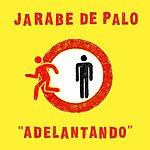 Jarabe De Palo Adelantando