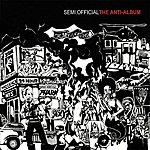 Semi.Official The Anti-Album (Parental Advisory)