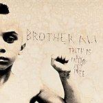 Brother Ali Truth Is (Parental Advisory) (9-Track Maxi-Single)