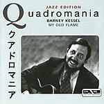Barney Kessel Quadromania: My Old Flame