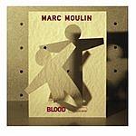 Marc Moulin Blood (Single)