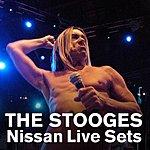The Stooges Nissan Live Sets: The Stooges