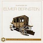City Of Prague Philharmonic Orchestra Film Music Masterworks: Film Music By Elmer Bernstein