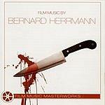City Of Prague Philharmonic Orchestra Film Music Masterworks: Film Music By Bernard Herrmann