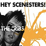 The Cribs Hey Scenesters! (3-Track Maxi-Single)