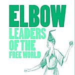 Elbow Leaders Of The Free World/Gentle As