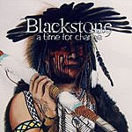 Blackstone A Time For Change
