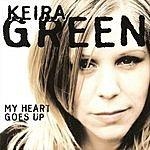 Keira Green My Heart Goes Up (6-Track Maxi-Single)