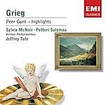 Edvard Grieg Peer Gynt, Incidental Music, Op.23 (Excerpts)