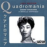 Sarah Vaughan A Miracle Happened