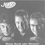 Joy Heute Nacht - Oder Niemals (Parental Advisory)